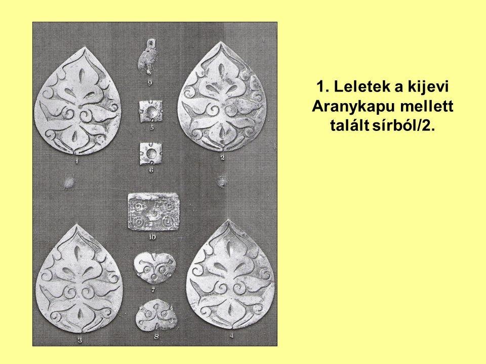 1. Leletek a kijevi Aranykapu mellett talált sírból/2.