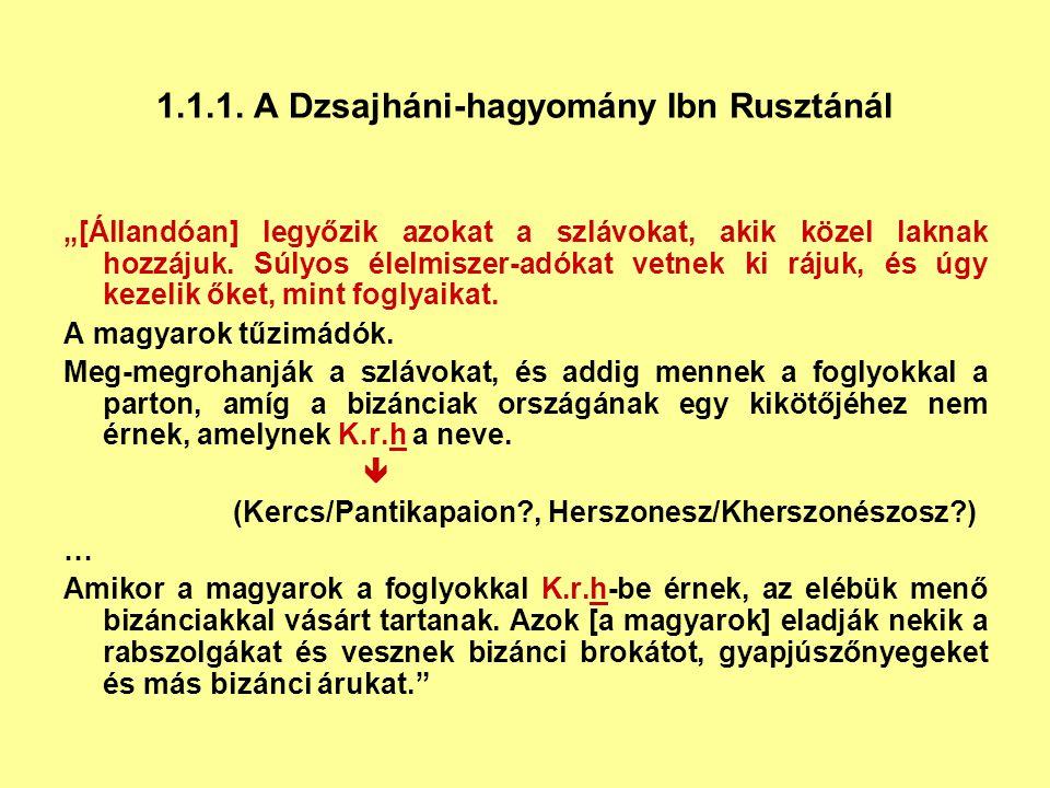 1.1.1. A Dzsajháni-hagyomány Ibn Rusztánál