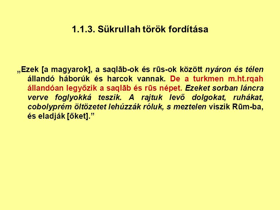 1.1.3. Sükrullah török fordítása