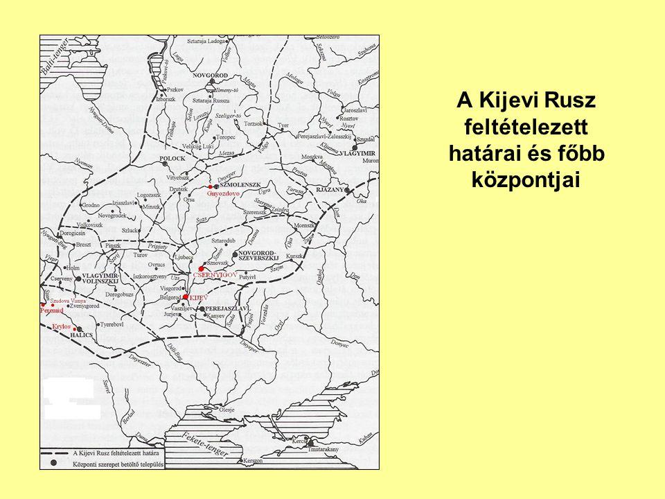 A Kijevi Rusz feltételezett határai és főbb központjai