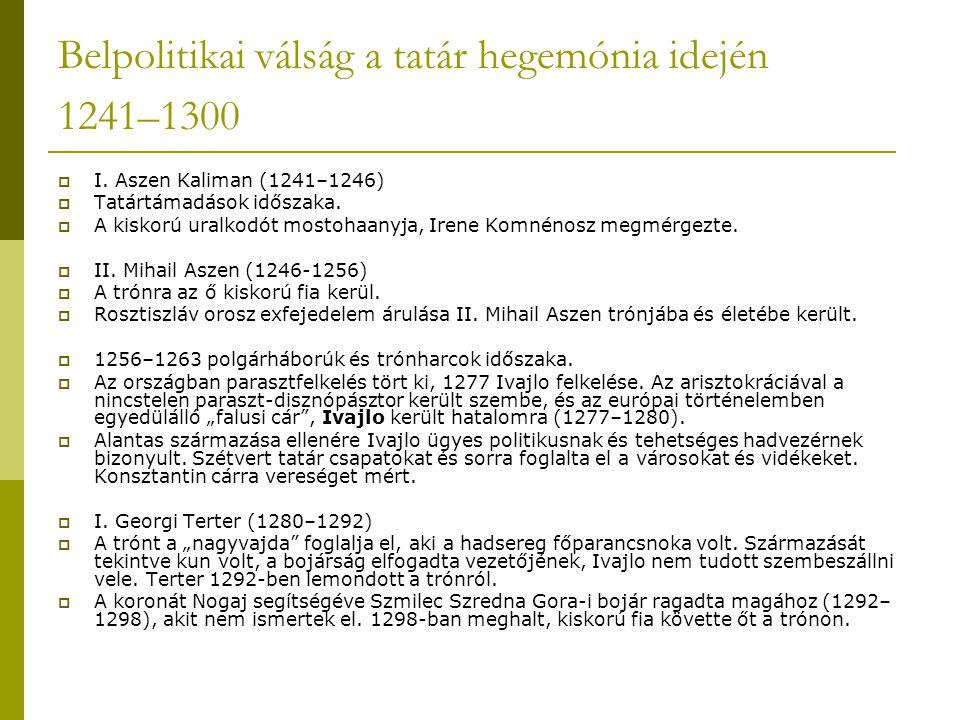 Belpolitikai válság a tatár hegemónia idején 1241–1300