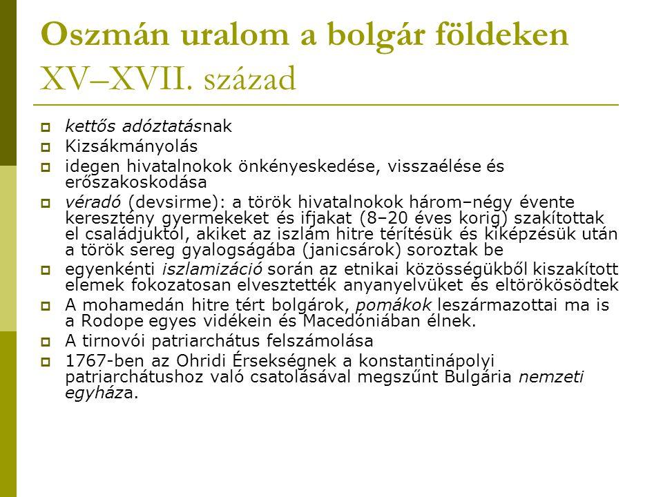 Oszmán uralom a bolgár földeken XV–XVII. század