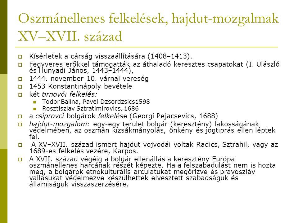 Oszmánellenes felkelések, hajdut-mozgalmak XV–XVII. század