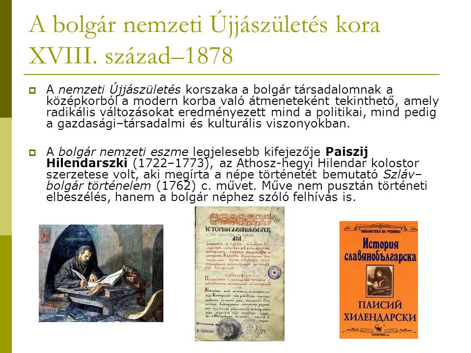 A bolgár nemzeti Újjászületés kora XVIII. század–1878