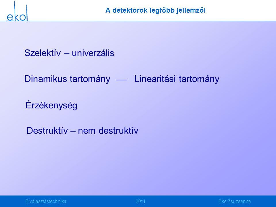 A detektorok legfőbb jellemzői