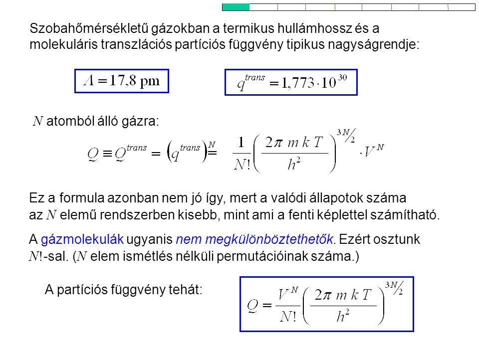 N atomból álló gázra: Ideális gázok 6