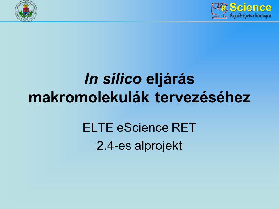 In silico eljárás makromolekulák tervezéséhez