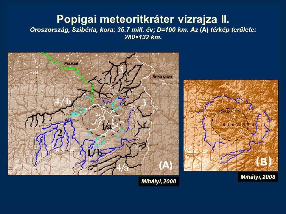 Popigai meteoritkráter vízrajza II. Oroszország, Szibéria, kora: 35