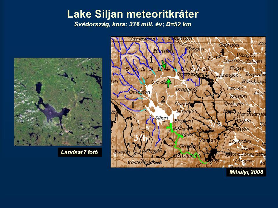 Lake Siljan meteoritkráter Svédország, kora: 376 mill. év; D=52 km