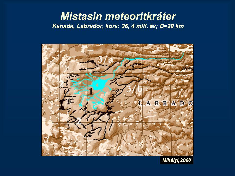 Mistasin meteoritkráter Kanada, Labrador, kora: 36, 4 mill. év; D=28 km