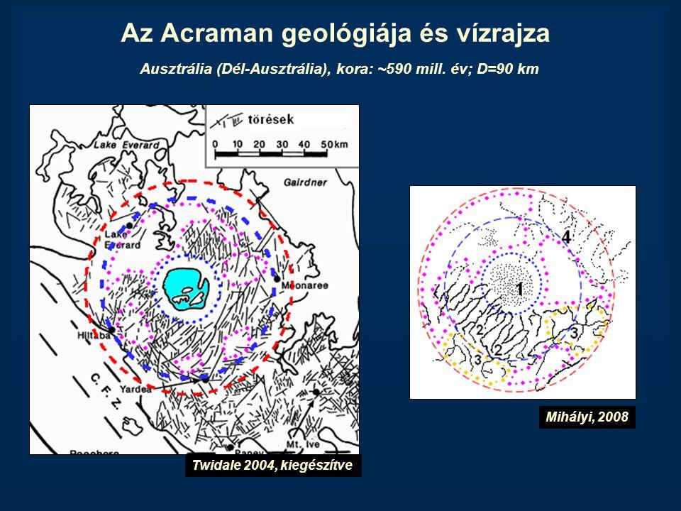 Az Acraman geológiája és vízrajza Ausztrália (Dél-Ausztrália), kora: ~590 mill. év; D=90 km