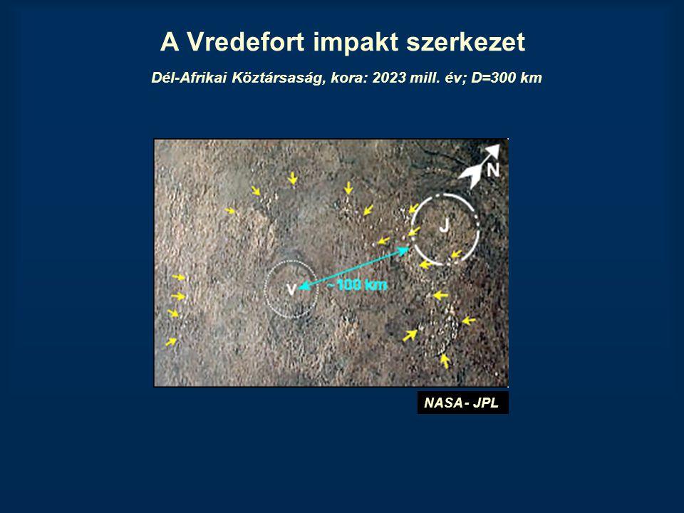 A Vredefort impakt szerkezet Dél-Afrikai Köztársaság, kora: 2023 mill