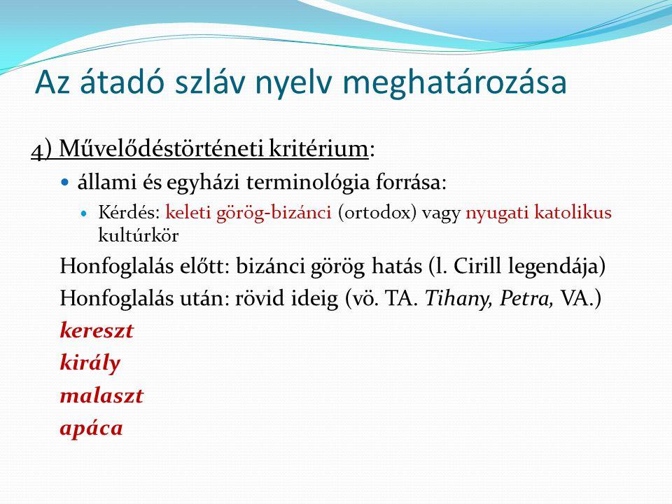 Az átadó szláv nyelv meghatározása