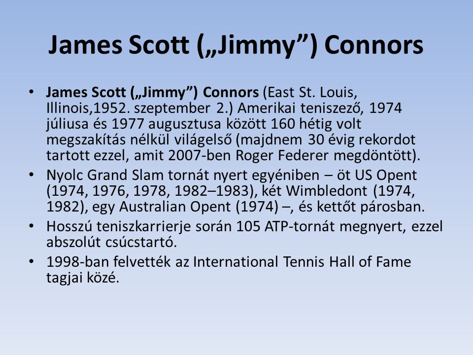 "James Scott (""Jimmy ) Connors"