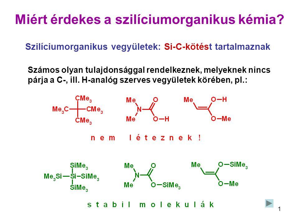 Miért érdekes a szilíciumorganikus kémia