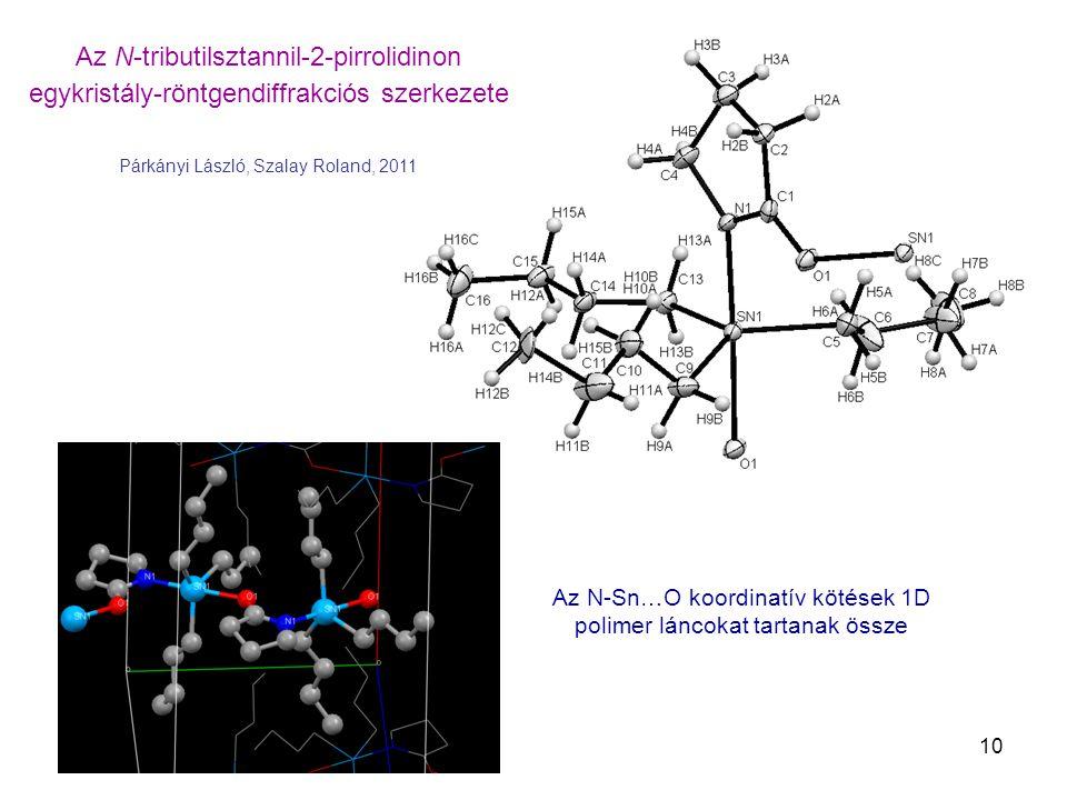 Az N-tributilsztannil-2-pirrolidinon egykristály-röntgendiffrakciós szerkezete