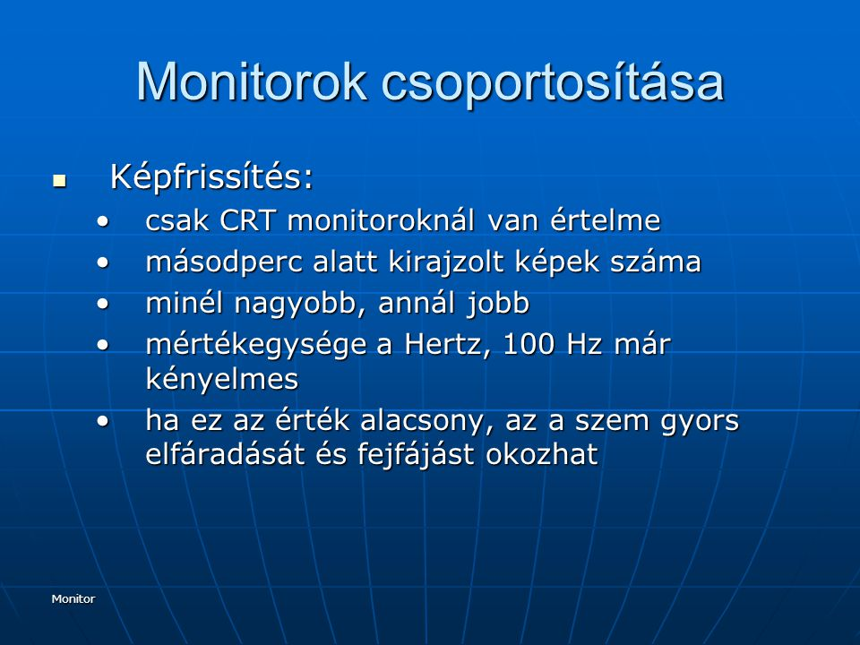 Monitorok csoportosítása