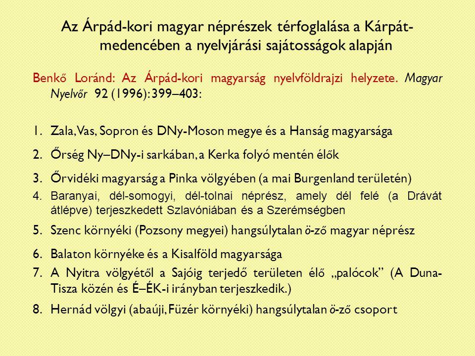 Az Árpád-kori magyar néprészek térfoglalása a Kárpát-medencében a nyelvjárási sajátosságok alapján