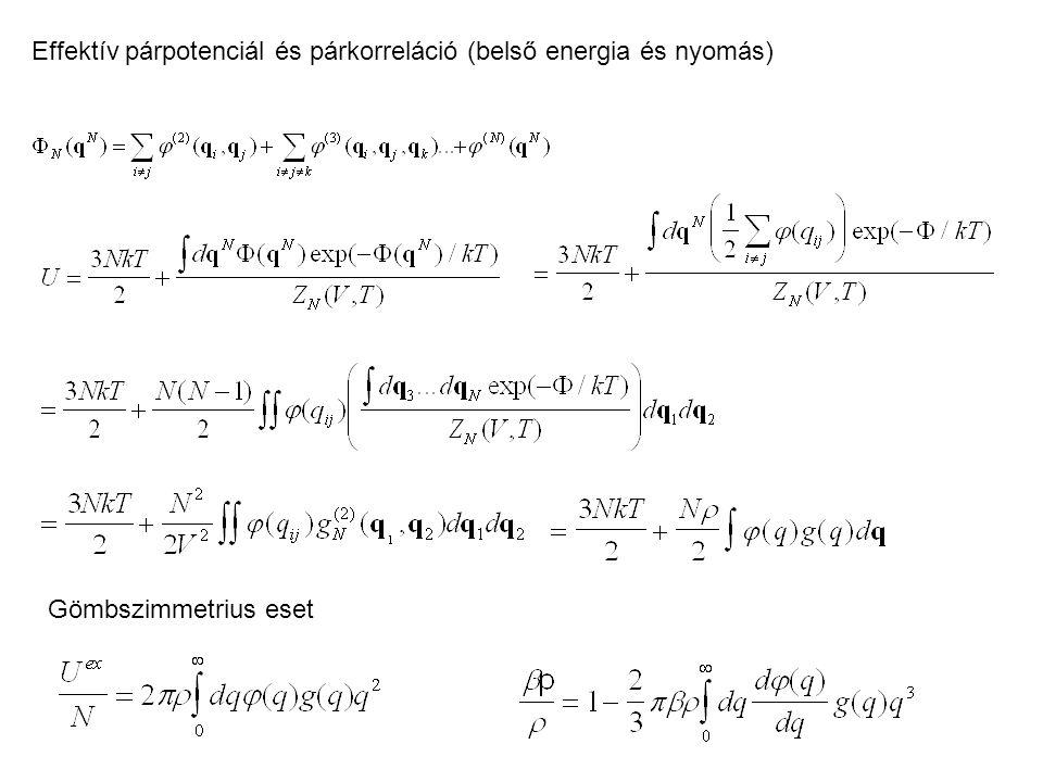 Effektív párpotenciál és párkorreláció (belső energia és nyomás)