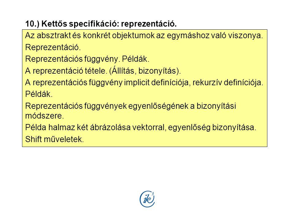 10.) Kettős specifikáció: reprezentáció.