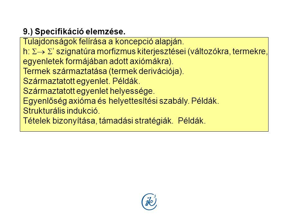 9.) Specifikáció elemzése.