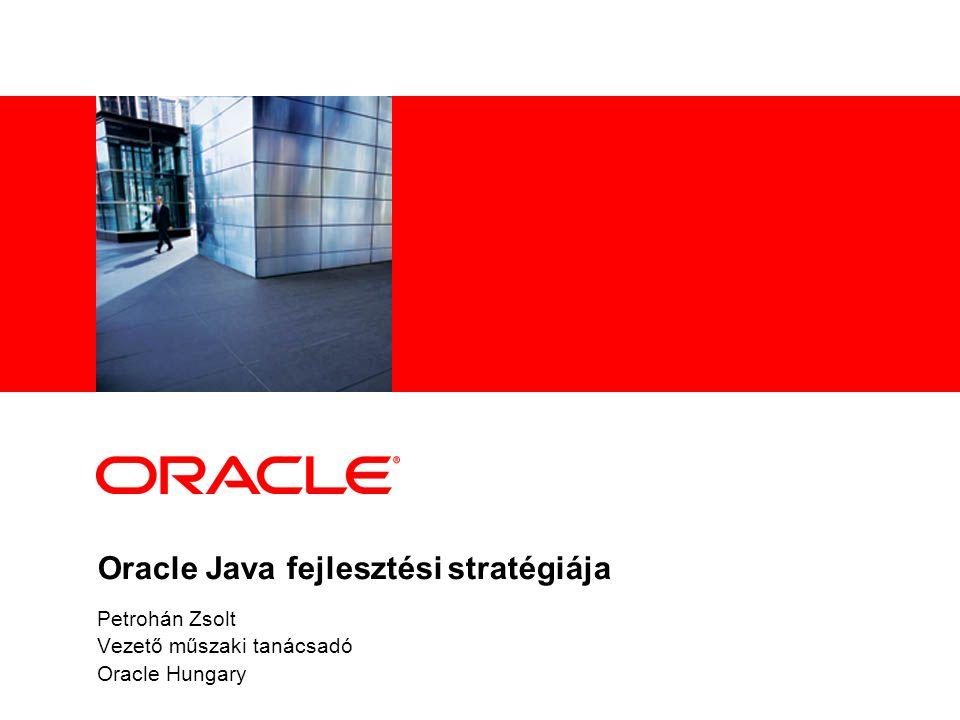 Oracle Java fejlesztési stratégiája
