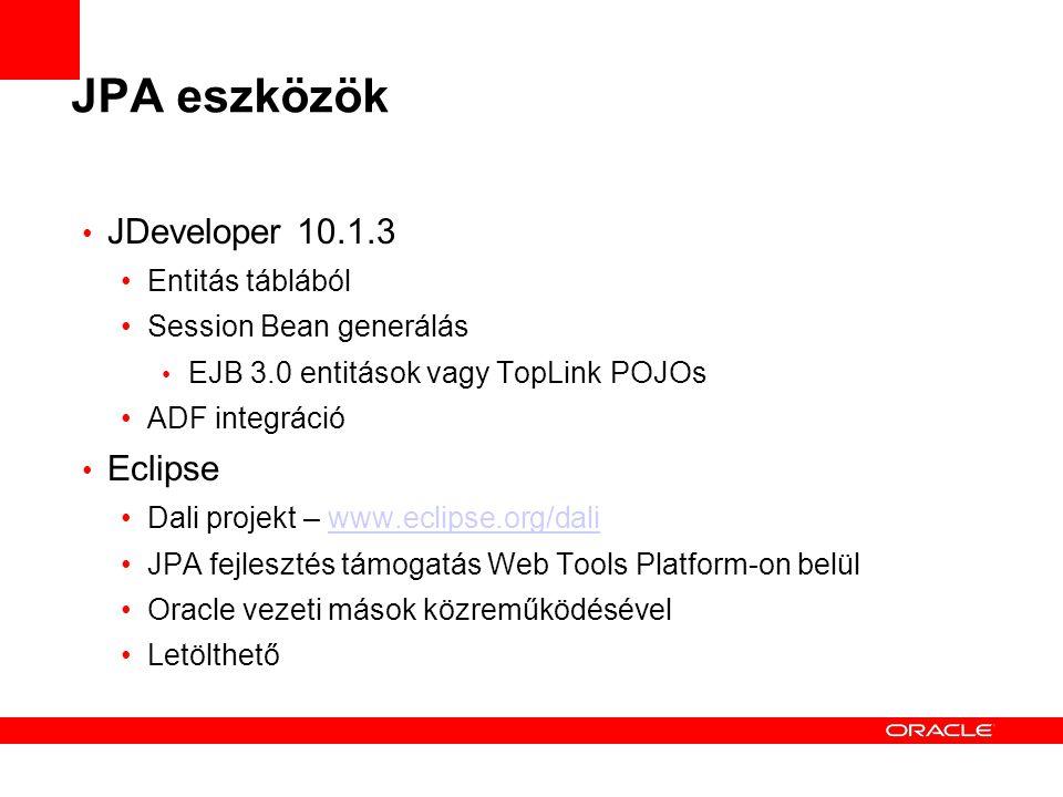 JPA eszközök JDeveloper 10.1.3 Eclipse Entitás táblából
