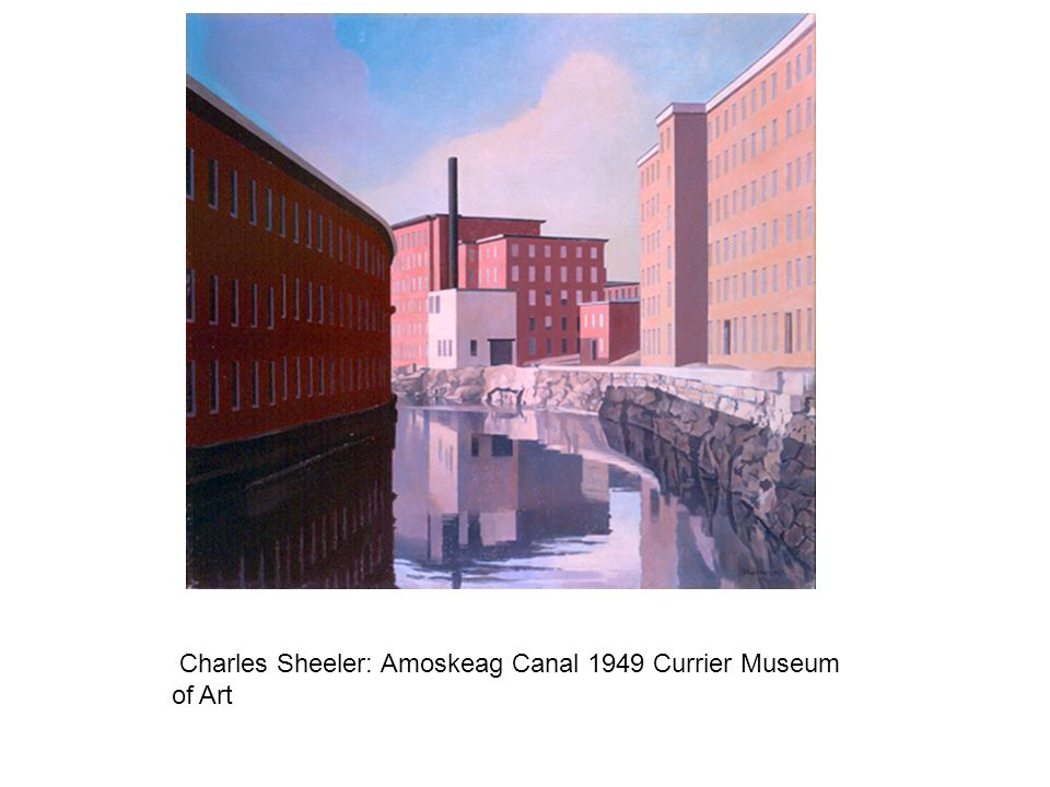 Charles Sheeler: Amoskeag Canal 1949 Currier Museum of Art