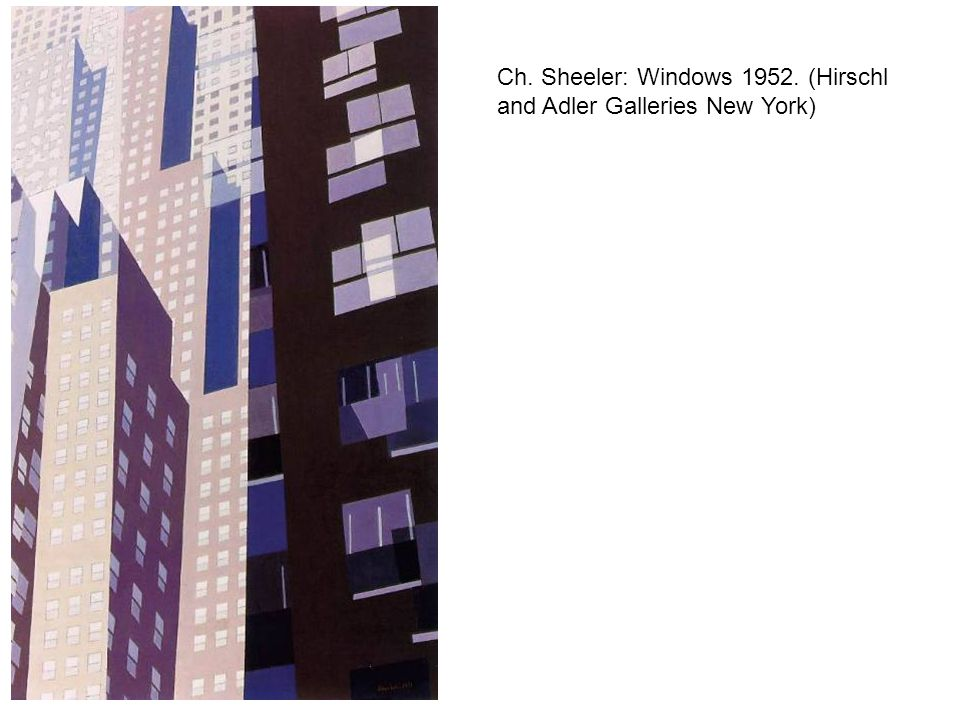 Ch. Sheeler: Windows 1952. (Hirschl and Adler Galleries New York)
