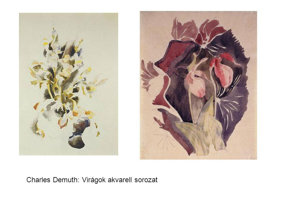 Charles Demuth: Virágok akvarell sorozat