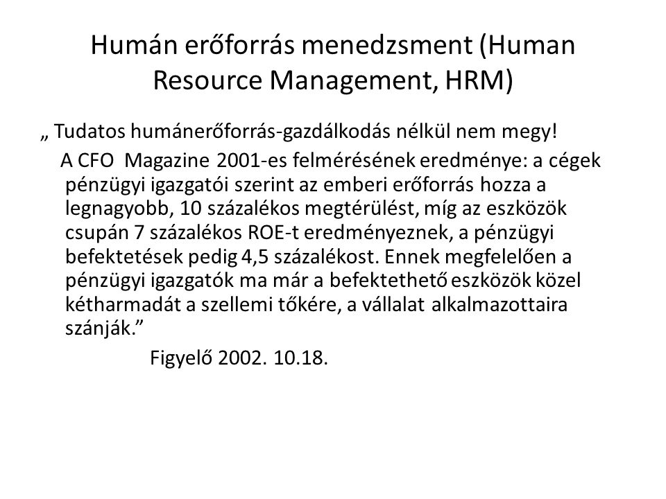 Humán erőforrás menedzsment (Human Resource Management, HRM)