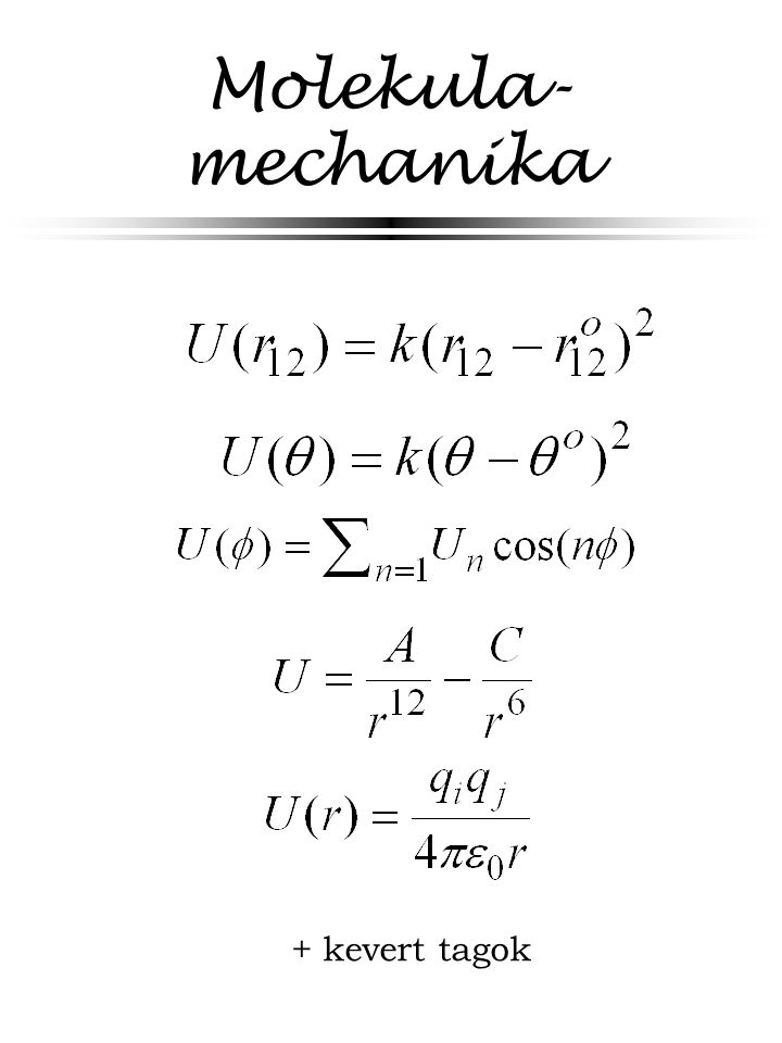 Molekula-mechanika + kevert tagok