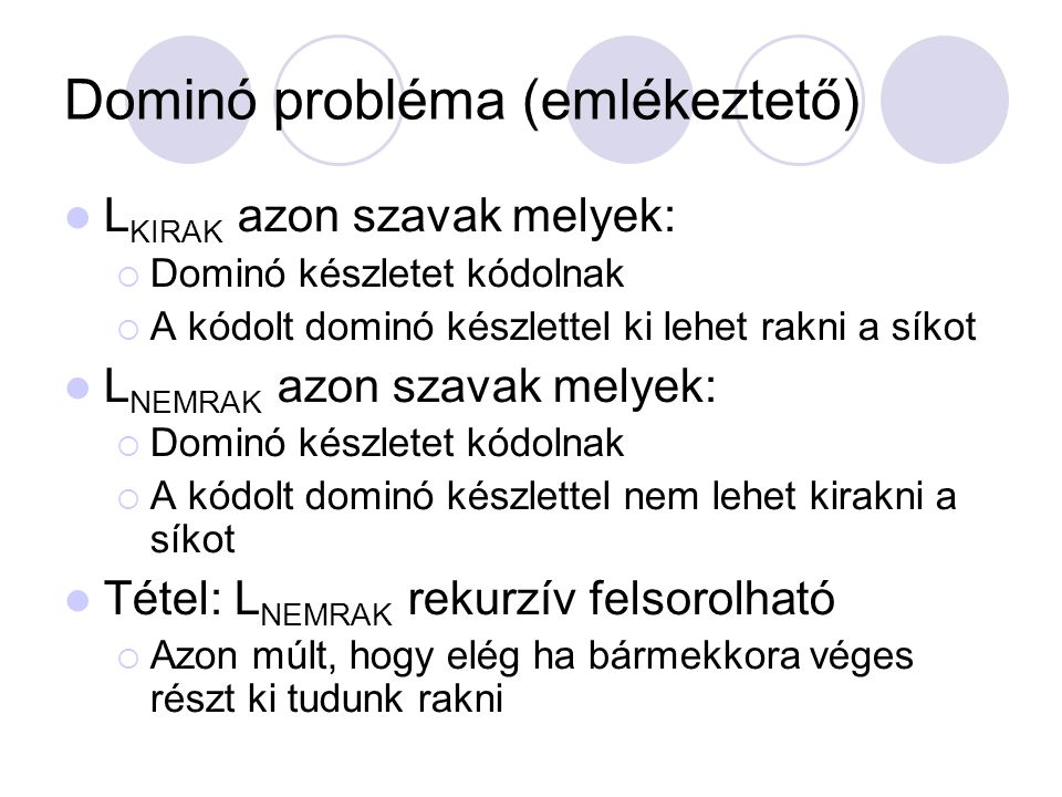 Dominó probléma (emlékeztető)
