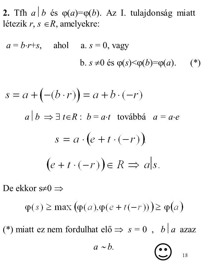 ab   tR : b = at továbbá a = ae