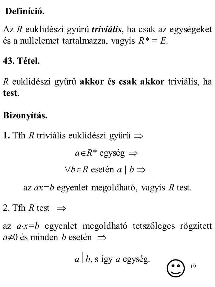 az ax=b egyenlet megoldható, vagyis R test.