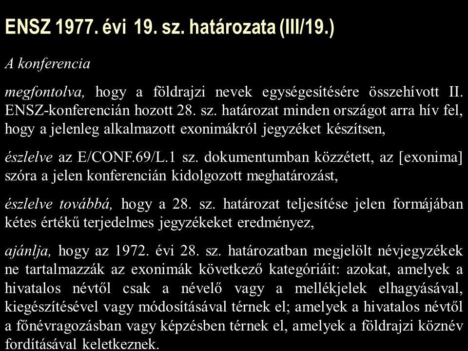 ENSZ 1977. évi 19. sz. határozata (III/19.)