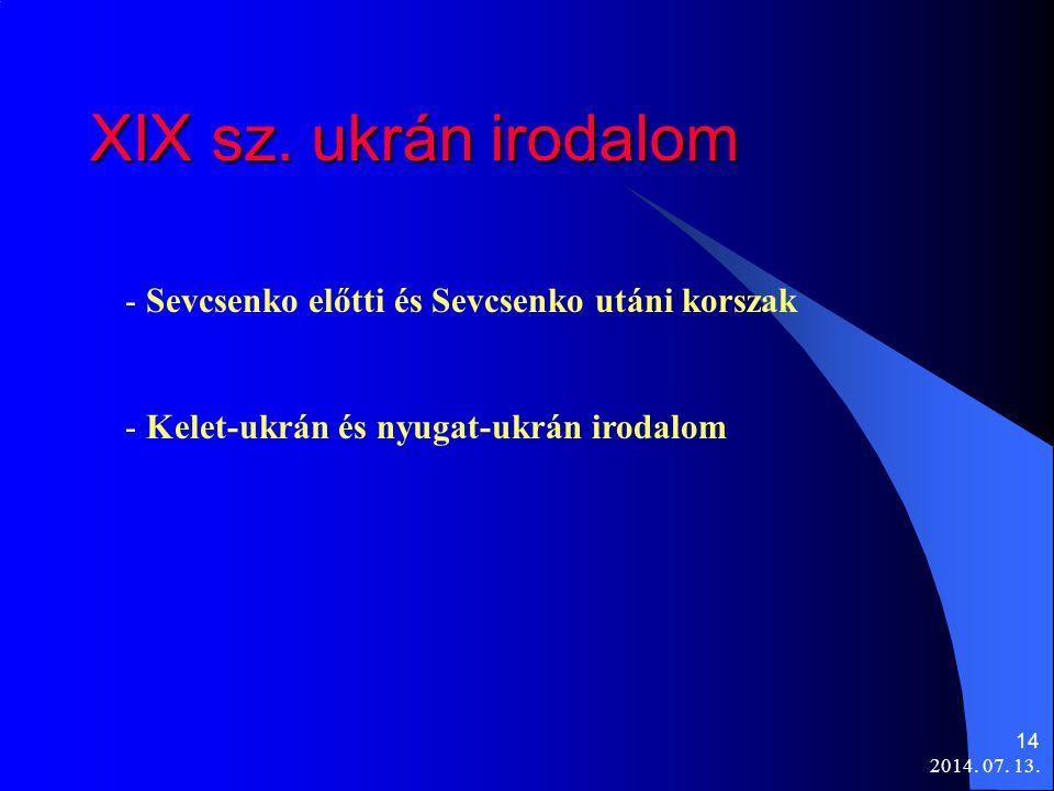 XIX sz. ukrán irodalom Sevcsenko előtti és Sevcsenko utáni korszak