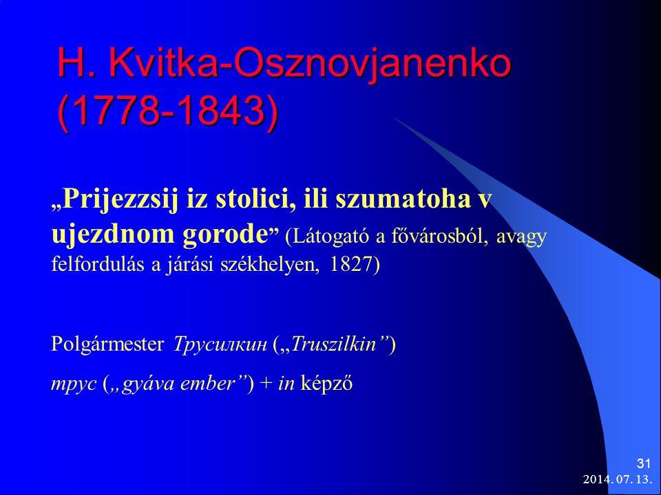 H. Kvitka-Osznovjanenko (1778-1843)