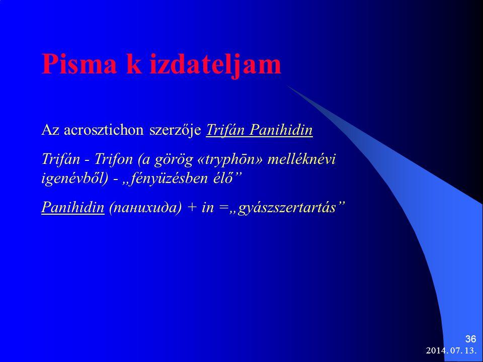 Pisma k izdateljam Az acrosztichon szerzője Trifán Panihidin