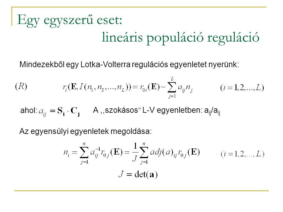 Egy egyszerű eset: lineáris populáció reguláció