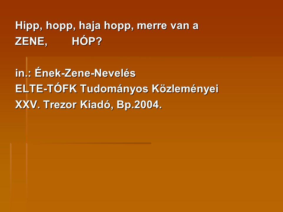 Hipp, hopp, haja hopp, merre van a