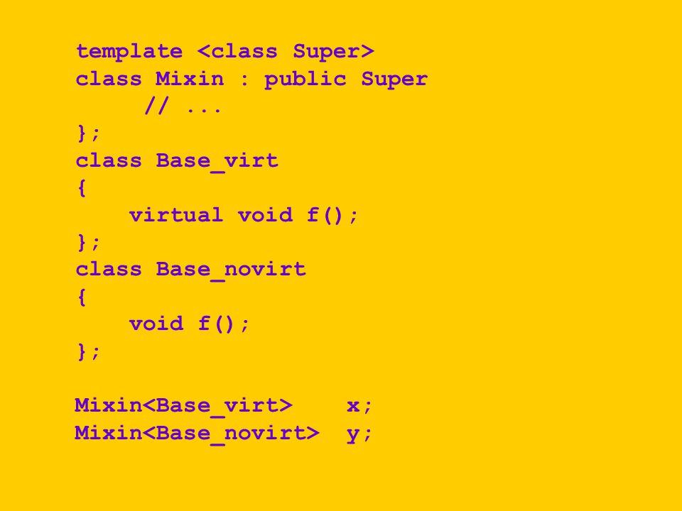 template <class Super>
