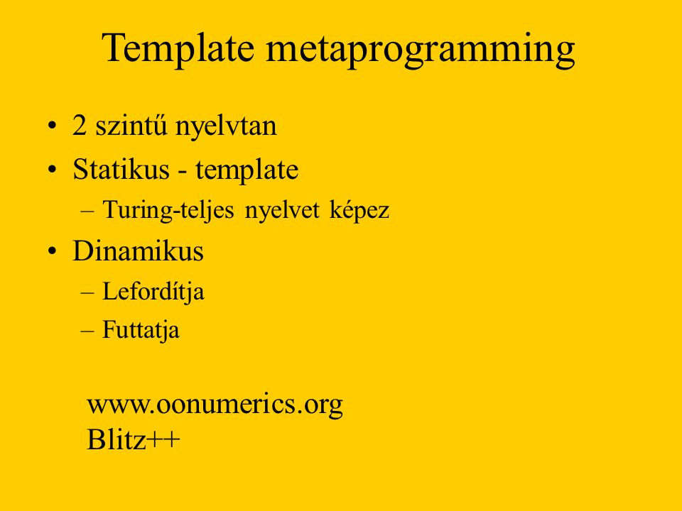 Template metaprogramming