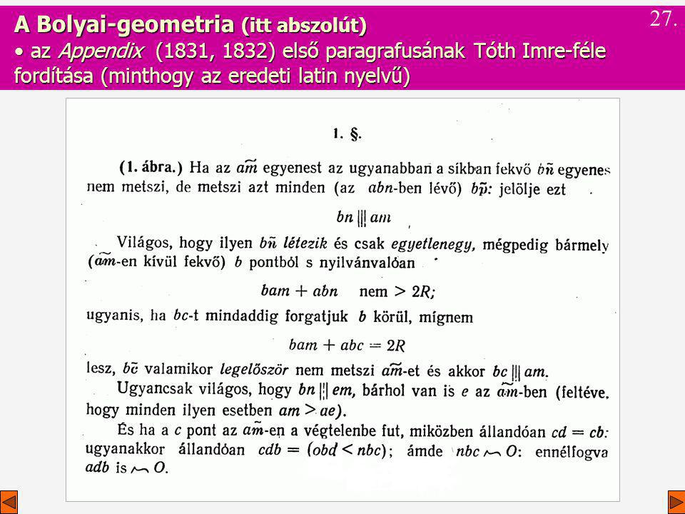 A Bolyai-geometria (itt abszolút)