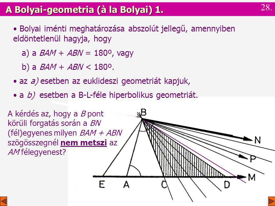 A Bolyai-geometria (à la Bolyai) 1.