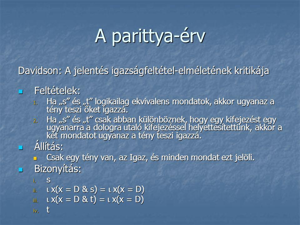 A parittya-érv Davidson: A jelentés igazságfeltétel-elméletének kritikája. Feltételek: