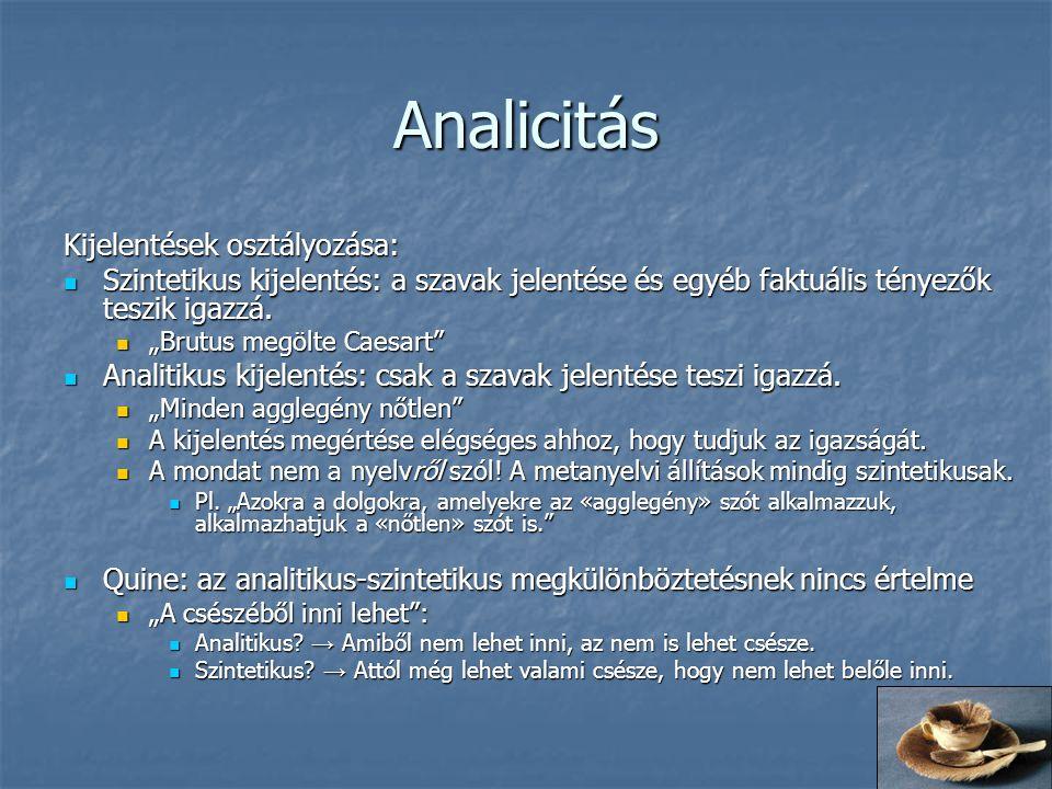 Analicitás Kijelentések osztályozása: