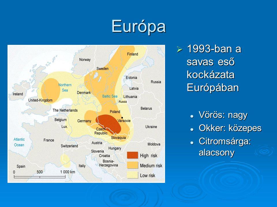 Európa 1993-ban a savas eső kockázata Európában Vörös: nagy