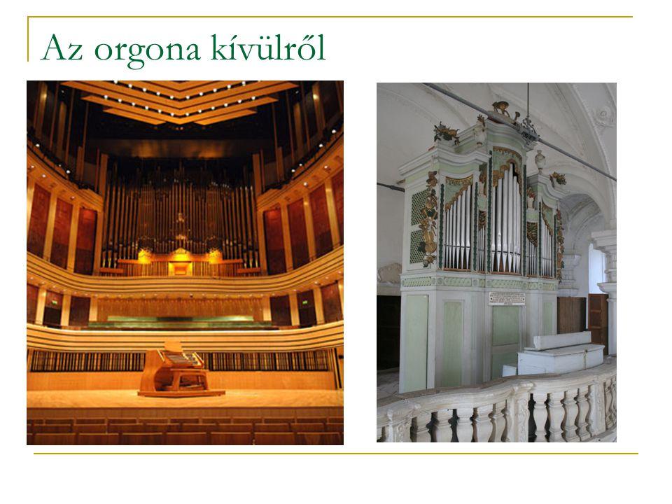 Az orgona kívülről