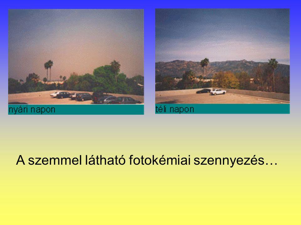 A szemmel látható fotokémiai szennyezés…